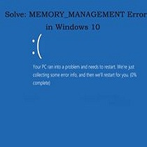 Fix Window 10 Memory Management Error