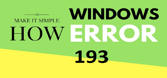 Fix Windows 10 Error 193