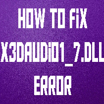 Windows10 x3daudio1_7.dll is Missing Error